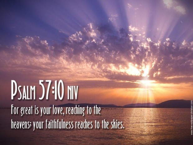 for-great-is-your-love-reaching-to-the-heavens-your-faithfulness-reaches-to-the-skies-bible-quote