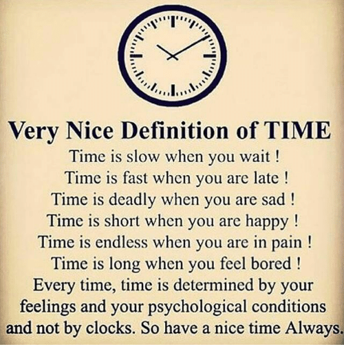 very-nice-definition-of-time-time-is-slow-when-you-13735456